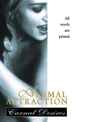 Animal Attraction: Carnal Desires by
