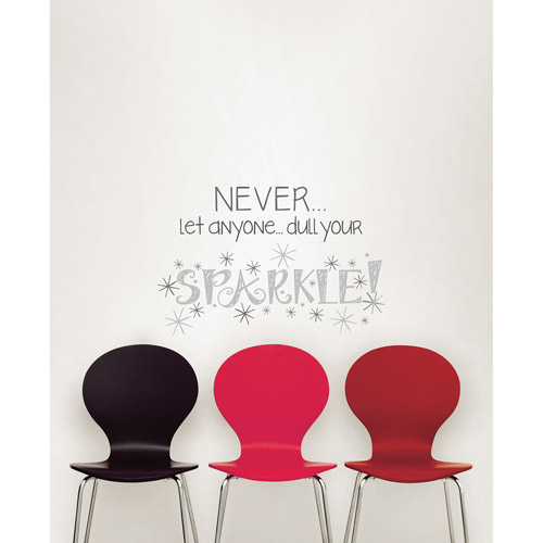 """Wall Pops """"Never Let Anyone Dull Your Sparkle"""" Wall Quote Decal"""