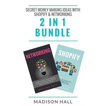 Halloween Making Ideas (Secret Money Making Ideas With Shopify & Networking (2 in 1 Bundle) -)