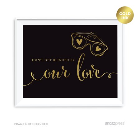 Don't Get Blinded By Our Love Sunglasses Ceremony Black and Metallic Gold Wedding Signs](Personalized Wedding Sunglasses)