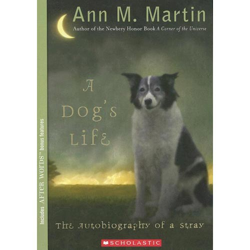 autobiography of stray dog A dog's life the autobiography of a stray by ann m martin a novel study by nat reed 1.