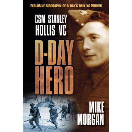 D Day Hero   Csm Stanley Hollis Vc
