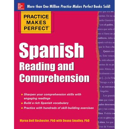 Practice Makes Perfect Spanish Reading and Comprehension for $<!---->