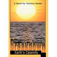Breakdown : Earth's Calamity