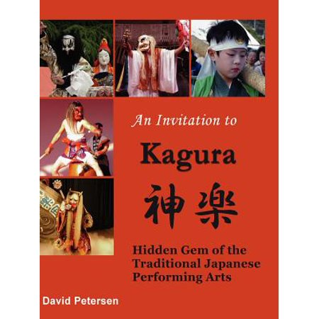 An Invitation to Kagura : Hidden Gem of the Traditional Japanese Performing