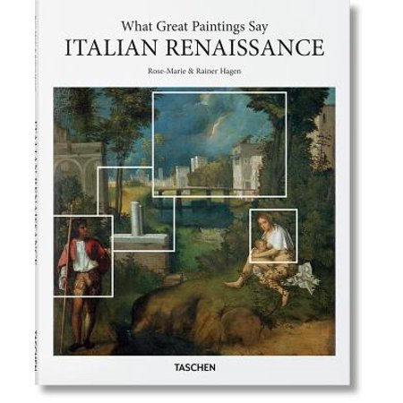 What Great Paintings Say. Italian Renaissance