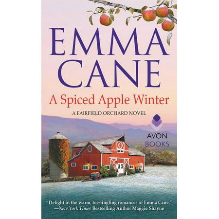 A Spiced Apple Winter : A Fairfield Orchard (The Fairfield Mall)