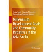 Millennium Development Goals and Community Initiatives in the Asia Pacific - eBook