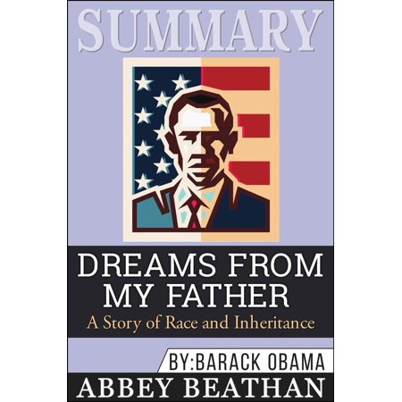 Summary of Dreams from My Father: A Story of Race and Inheritance by Barack Obama - (Dreams From My Father Chapter 1 Summary)