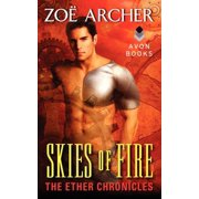 Skies of Fire: The Ether Chronicles P