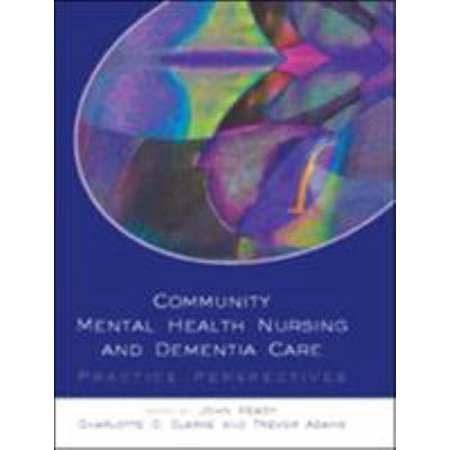 Community Mental Health Nursing And Dementia Care