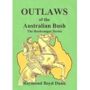 Outlaws of the Australian Bush - eBook