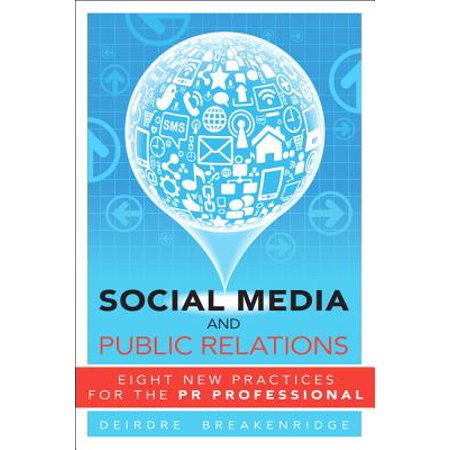 Social Media and Public Relations : Eight New Practices for the PR Professional - Social Media Professional Halloween