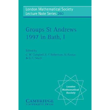 Groups St Andrews 1997 In Bath  Volume 1