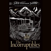 The Incorruptibles - Audiobook
