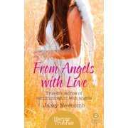 From Angels with Love: True-life stories of communication with Angels (HarperTrue Fate – A Short Read) - eBook