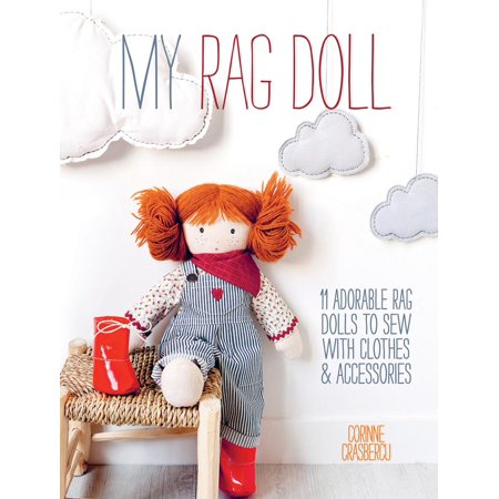 My Rag Doll: 11 Dolls with Clothes and Accessories to Sew (Paperback) Rag Doll Note Cards