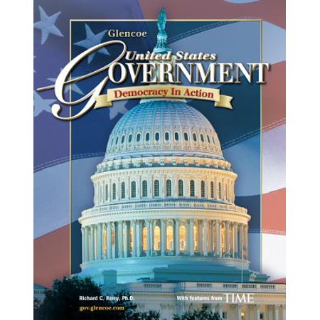United States Government: Democracy in Action, Student (United States Government Democracy In Action Answers)