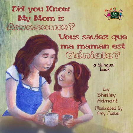 Did You Know My Mom is Awesome? Vous saviez que ma maman est géniale ? - eBook](Ma Que Halloween)
