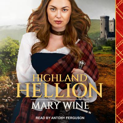 Highland Weddings: Highland Hellion (Audiobook)
