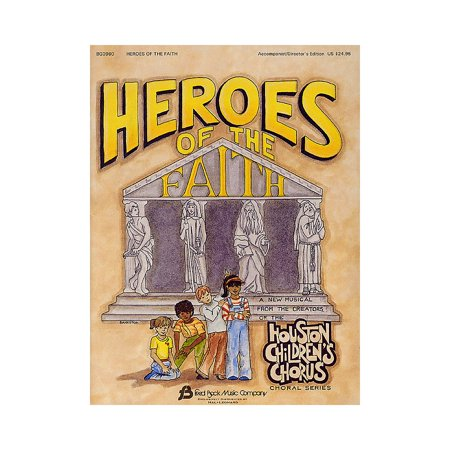 Fred Bock Music Heroes of the Faith (Sacred Children's Musical) PREV CD Arranged by (Houston Children's Choir - Children's Museum Of Houston Halloween