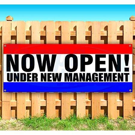 NOW OPEN UNDER NEW MANAGEMENT 13 oz heavy duty vinyl banner