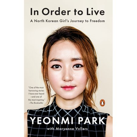 In Order to Live : A North Korean Girl's Journey to