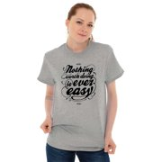 Inspirational Ladies TShirts Tees T For Women Nothing Worth Doing Ever Easy