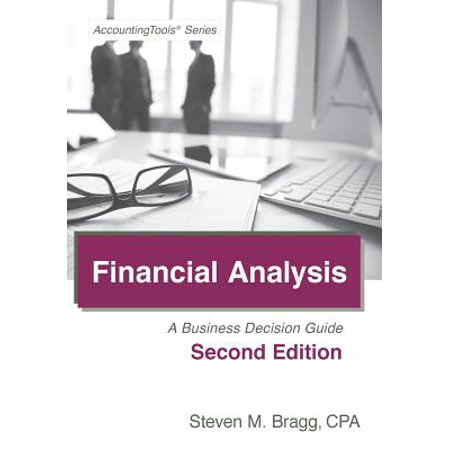 Financial Analysis : Second Edition: A Business Decision