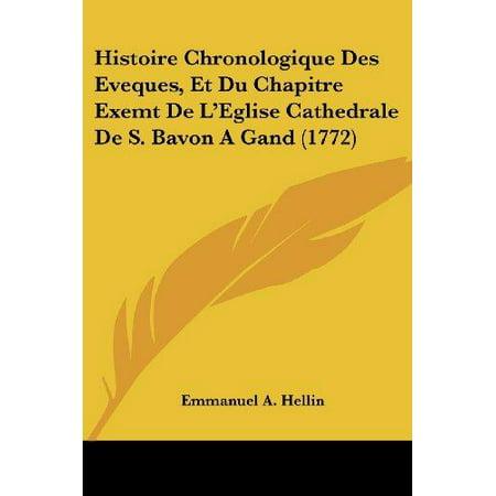 Histoire Chronologique Des Eveques, Et Du Chapitre Exemt de L'Eglise Cathedrale de S. Bavon a Gand (1772) - image 1 de 1