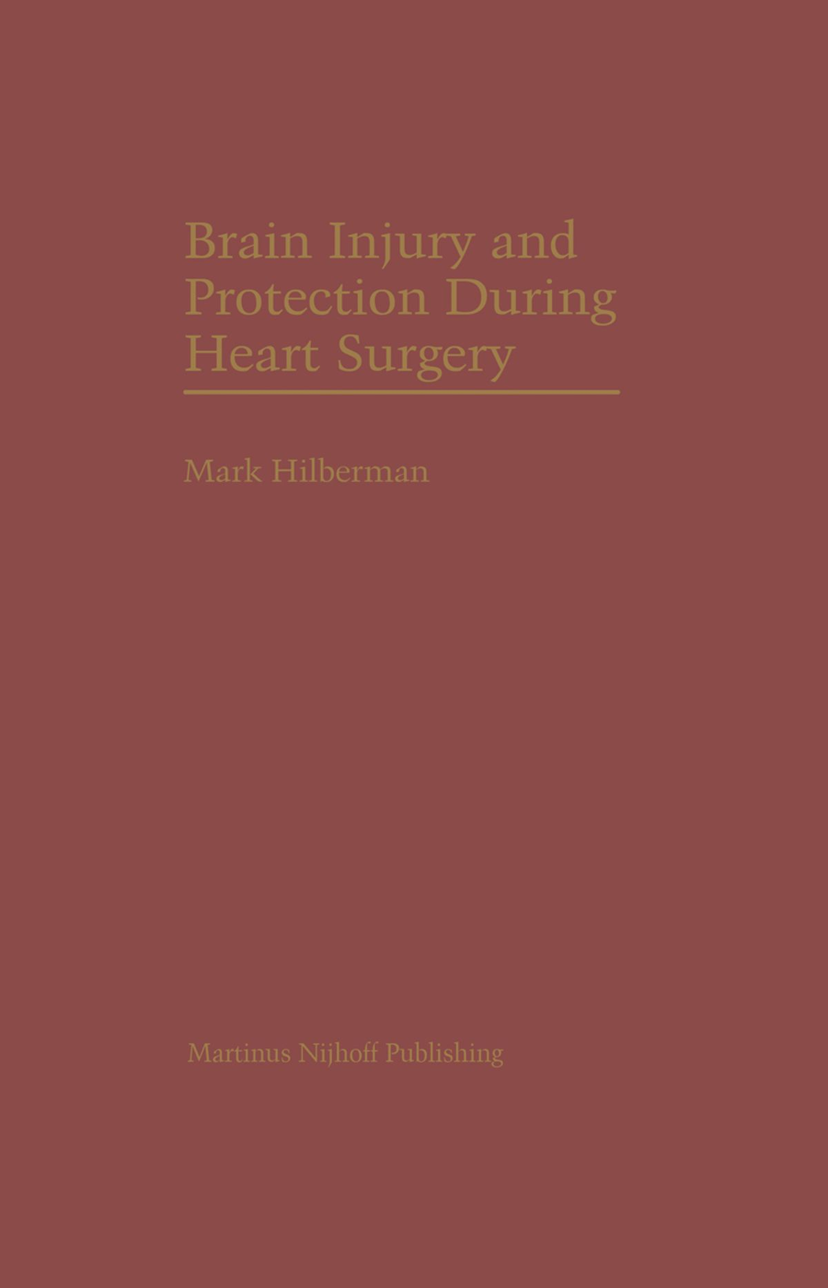 Brain Injury and Protection During Heart Surgery