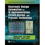 Electronic Design Automation for IC Implementation, Circuit Design, and Process Technology, Second Edition