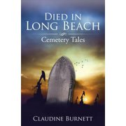 Died in Long Beach : Cemetery Tales