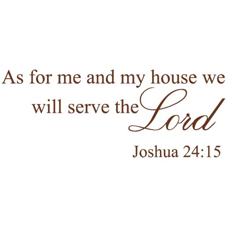 Brown 33 X 13 As For Me And My House We Will Serve The Lord