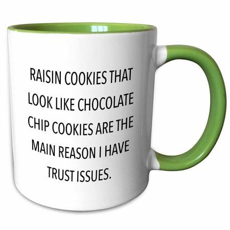 3dRose RAISIN COOKIES THAT LOOK LIKE CHOCOLATE CHIP COOKIES… - Two Tone Green Mug, 11-ounce