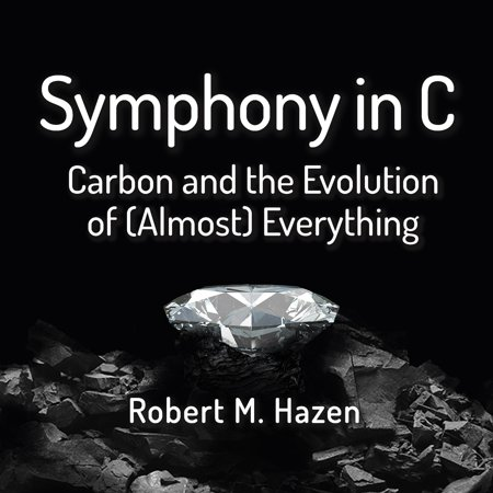 Symphony in C: Carbon and the Evolution of (Almost) Everything