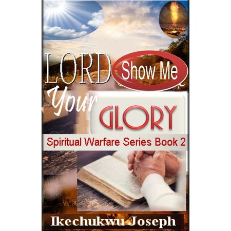 Lord Show Me Your Glory - eBook