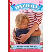 Mami Bestseller 22 – Familienroman - eBook