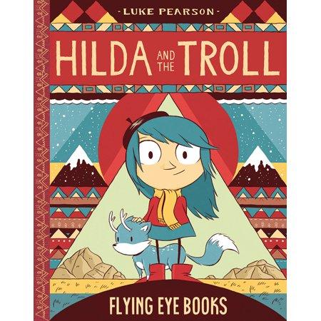 Hilda and the Troll : Book 1 - Book 1