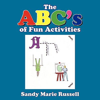 The ABC's of Fun Activities (Fun Abacus)