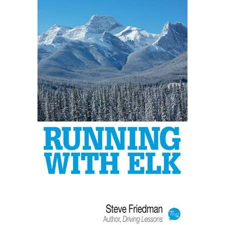Running with Elk - eBook