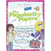 The Popularity Papers: Book Two : The Long-Distance Dispatch Between Lydia Goldblatt and Julie Graham-Chang