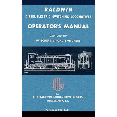 Baldwin Diesel-Electric Switching Locomotives Operator