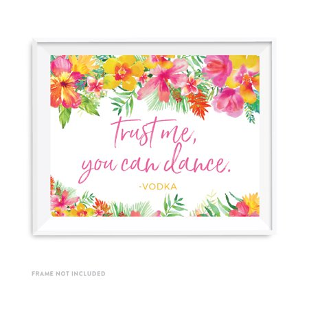 Tropical Floral Garden Party Wedding Party Signs, Trust Me, You Can Dance - Vodka, 8.5x11-inch - Party City Nearest Me