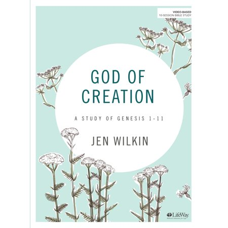 God of Creation - Bible Study Book : A Study of Genesis