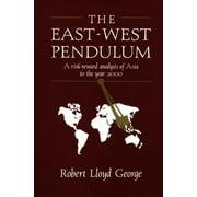 The East-West Pendulum (Paperback)