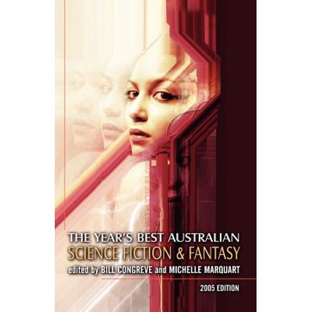 The Year's Best Australian Science Fiction and