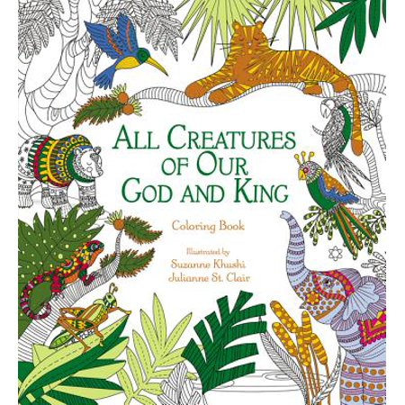All Creatures of Our God and King Adult Coloring Book : Coloring