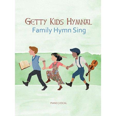 Getty Kids Hymnal - Family Hymn Sing (Childrens Hymns)