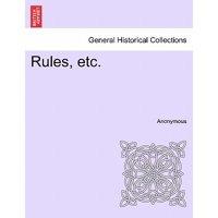 Rules, Etc.